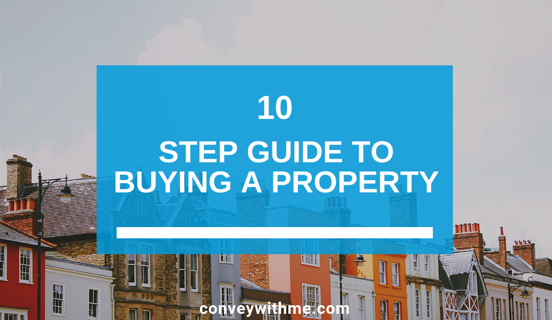 10 Step Guide to Buying a Property