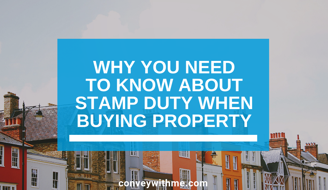 Why You Need to Know about Stamp Duty When Buying Property